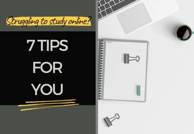 7 tips you need if you are struggling with studying online article